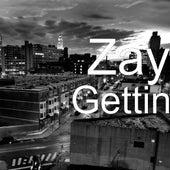 Gettin by ZAY