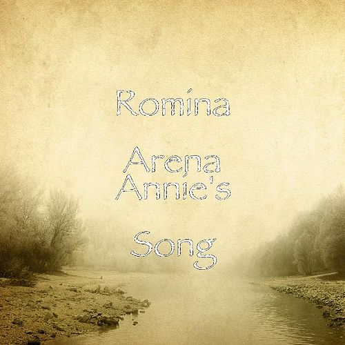 Annie's Song by Romina Arena