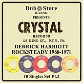 Derrick Harriott Rocksteady 1968 to 1971 - 10 Singles Set Pt. 2 by Various Artists