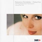 Katarzyna Dondalska / Debut live by Katarzyna Dondalska