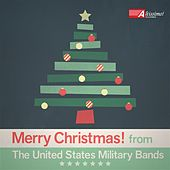 Merry Christmas! From The United States Military Bands by Various Artists