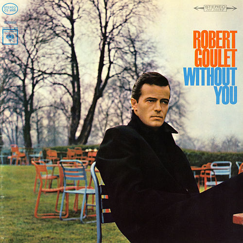 Without You by Robert Goulet