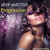 Deep Emotive Progressive by Various Artists