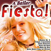 A Bailar Fiesta! by Various Artists