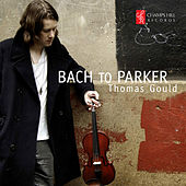 Bach to Parker by Thomas Gould