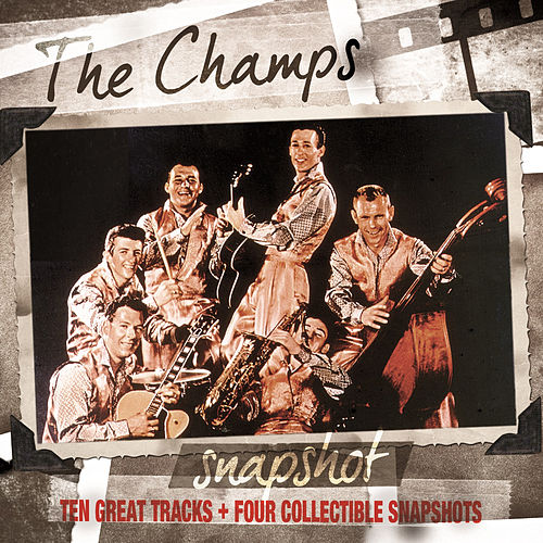 Snapshot: The Champs by The Champs