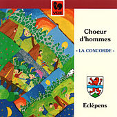 Chansons d'Eclépens by Choeur d'homme