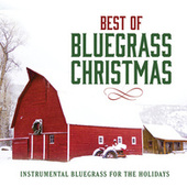 Best Of Bluegrass Christmas by Various Artists
