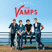 Meet The Vamps by The Vamps (UK)