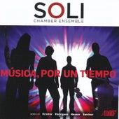 Música, por un tiempo by SOLI Chamber Ensemble