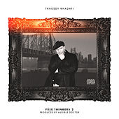 Free Thinkers 2 by Tragedy Khadafi