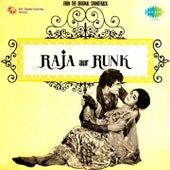 Raja Aur Runk (Original Motion Picture Soundtrack) by Various Artists