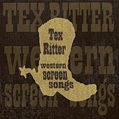 Western Screen Songs von Tex Ritter