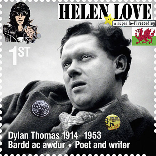 Where Dylan Thomas Talks To Me by Helen Love