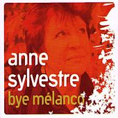Bye Melanco by Anne Sylvestre