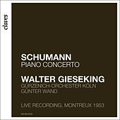 Walter Gieseking: Schumann by Walter Gieseking