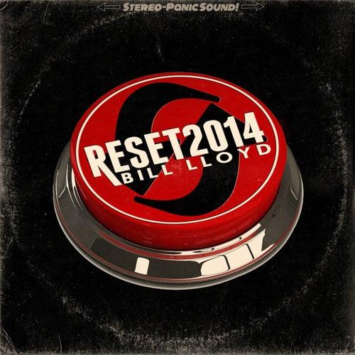 Reset 2014 by Bill Lloyd