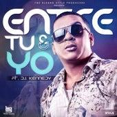 Entre Tu y Yo by El Chuape