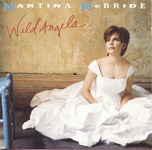 Wild Angels by Martina McBride