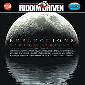 Reflections - Riddim Driven by Various Artists
