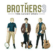 The Lucky Ones by Brothers 3