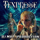 Tendresse by Dj Mat Prodution