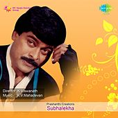 Subhalekha (Original Motion Picture Soundtrack) by Various Artists