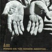 Pongo en Tus Manos Abiertas... by Victor Jara