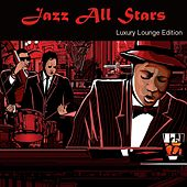 Jazz All Stars Luxury Lounge Edition by Various Artists