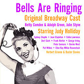 Bells Are Ringing (Original Broadway Cast) by Various Artists