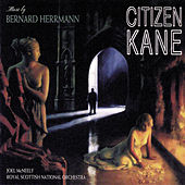 Citizen Kane by Bernard Herrmann