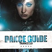 Dance Guide Trance 2.0 by Various Artists