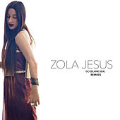 Go (Blank Sea) Remixes von Zola Jesus