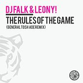 The Rules of the Game (General Tosh Ade Remix) by DJ Falk