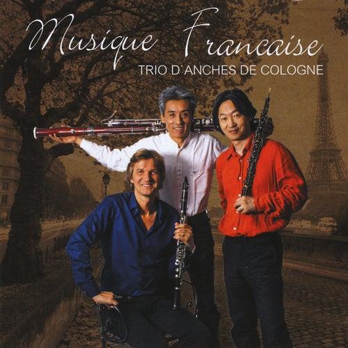 Musique Francaise by Trio d'Anches de Cologne