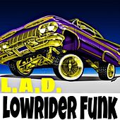 Lowrider Funk by L.A.D.