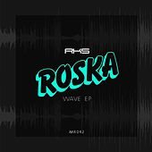 Wave - EP by Roska