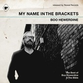 My Name in the Brackets (The Best of Boo Hewerdine & The Bible) by Various Artists