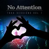 No Attention Trax Sessions, Vol. 1 by Various Artists