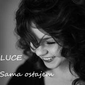 Sama ostajem by Luce