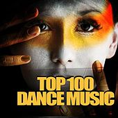 Top 100 Dance Music by Various Artists