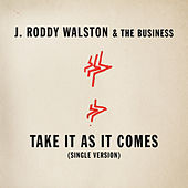 Take It As It Comes by J Roddy Walston