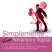 Simplemente... Exitos Romántico y Tropical by Various Artists