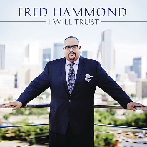 It's Only The Comforter by Fred Hammond
