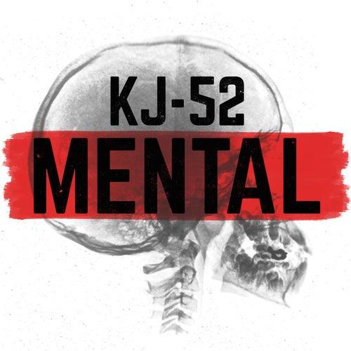 Mental by KJ-52