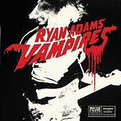 Vampires (Paxam Singles Series, Vol. 3) von Ryan Adams