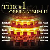 The #1 Opera Album II by Various Artists
