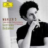 Mahler: Symphony No. 5 by Simón Bolívar Youth Orchestra of Venezuela