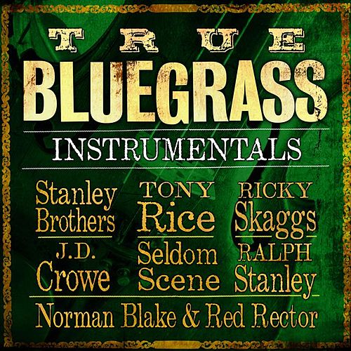 True Bluegrass Instrumentals by Various Artists