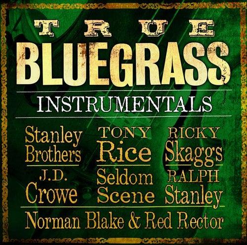 True Bluegrass Instrumentals by Various Artists